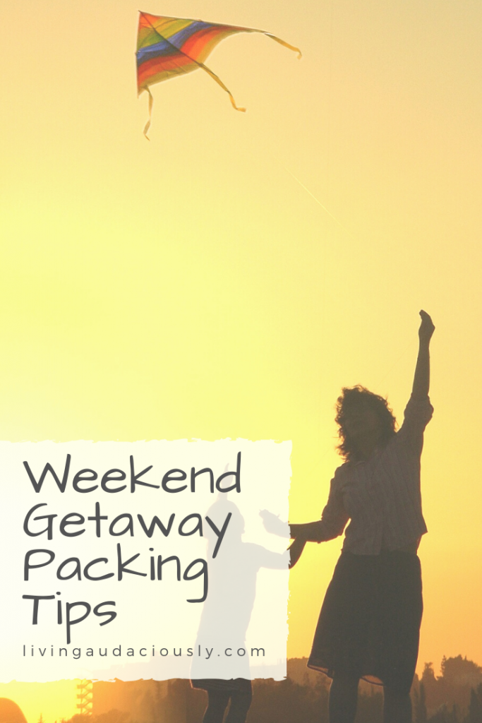 Weekend Getaway Packing Tips