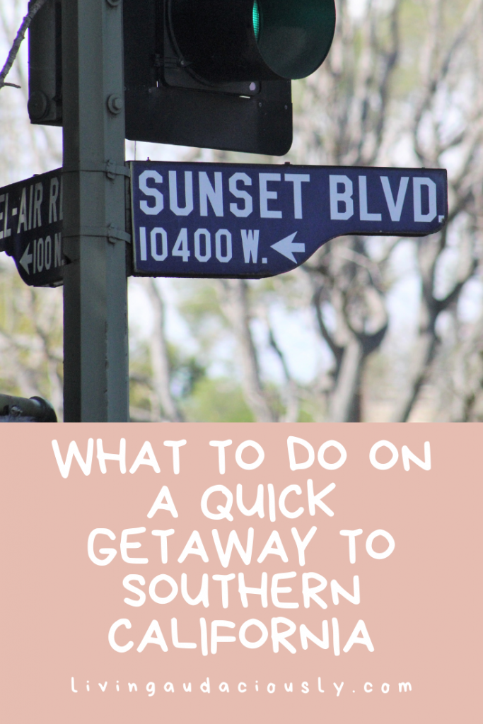 Quick LA Getaway