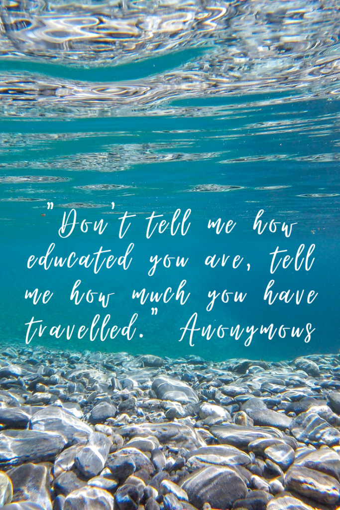 """Don't tell me how educated you are, tell me how much you have travelled."" These 50 inspirational travel quotes will help fuel your wanderlust and re-ignite that passion for exploring the amazing world we live in!"