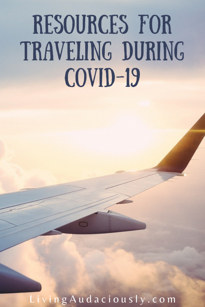 Travel Resources for Traveling During Covid